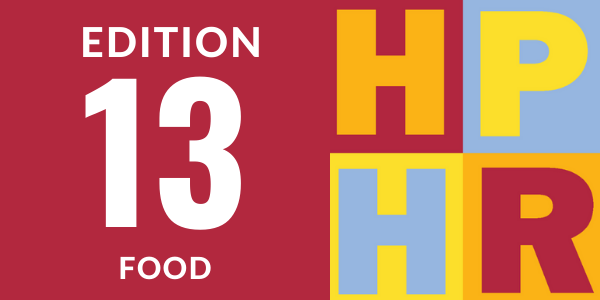 Edition 13 – Food