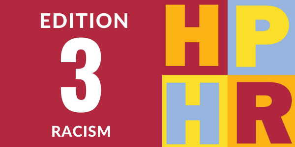 Edition 3 – Racism