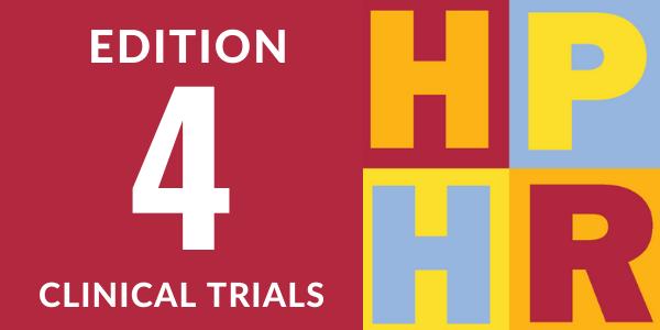 Edition 4 – Clinical Trials