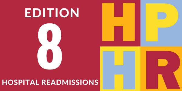 Edition 8 – Hospital Readmissions