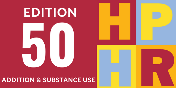 Edition 50 – Addition and Substance Use